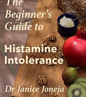 Beginner's Guide to Histamine Intolerance